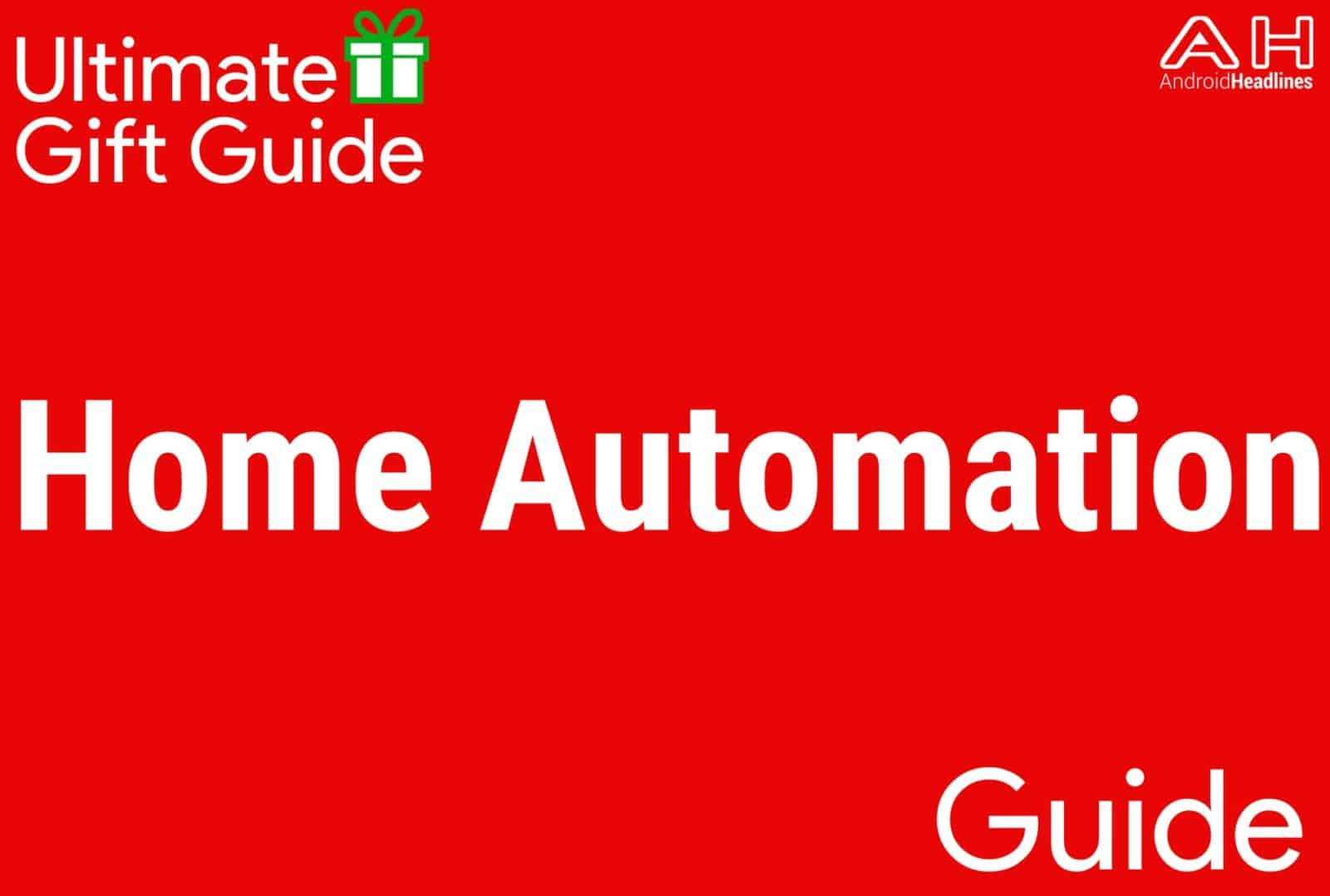Top Home Automation holiday gift guide 2016 - 2017: top 10 best home automation