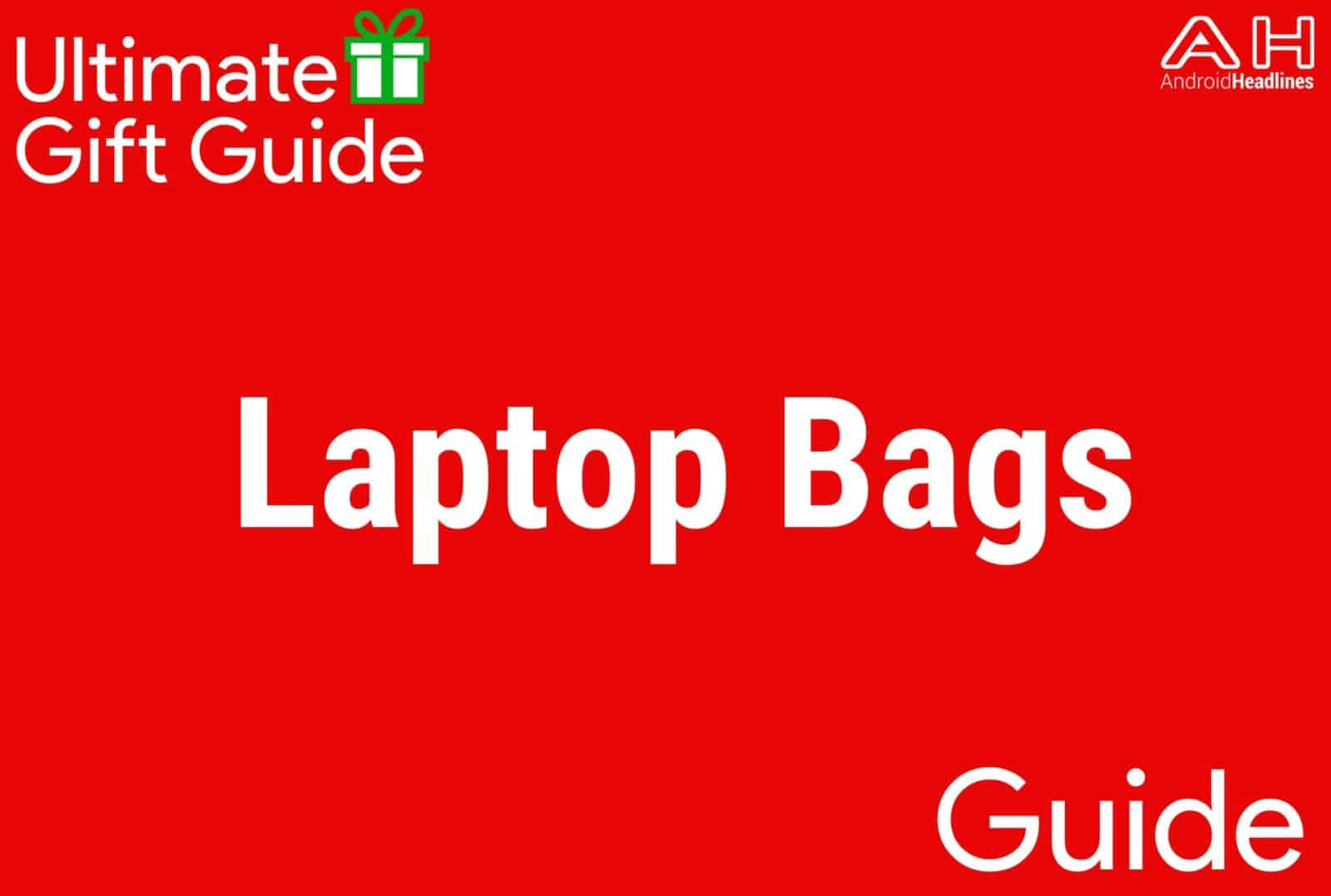 Laptop Bags - Gift Guide 2015