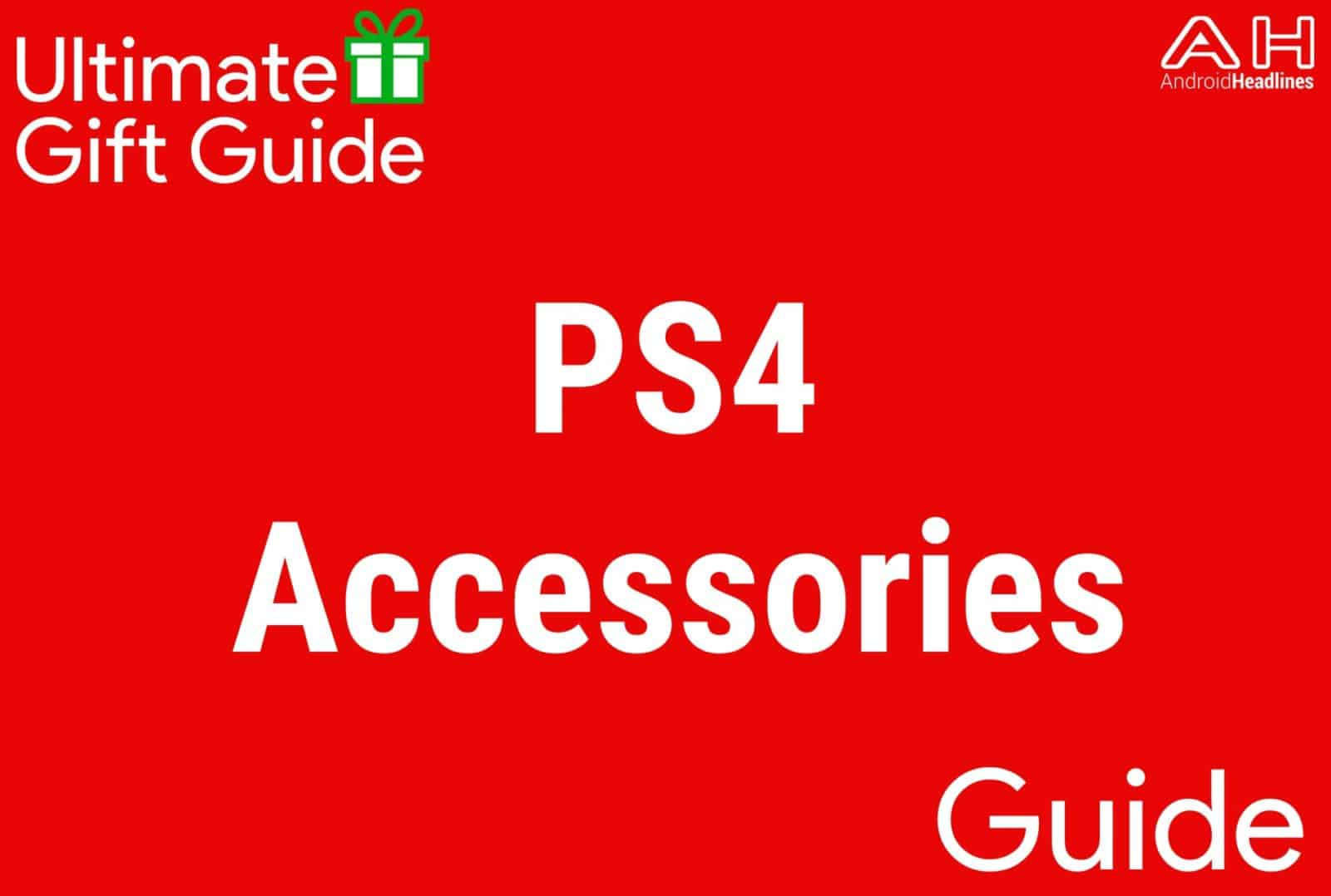 PS4 Accessories - Gift Guide 2015