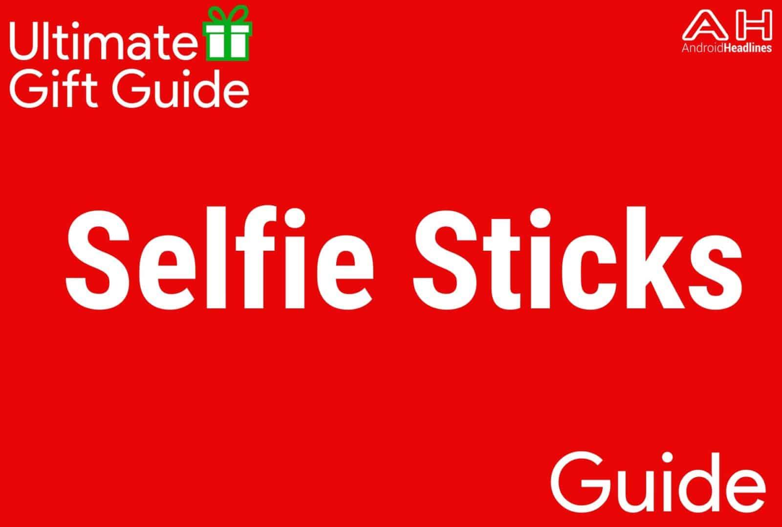 Selfie Sticks - Gift Guide 2015