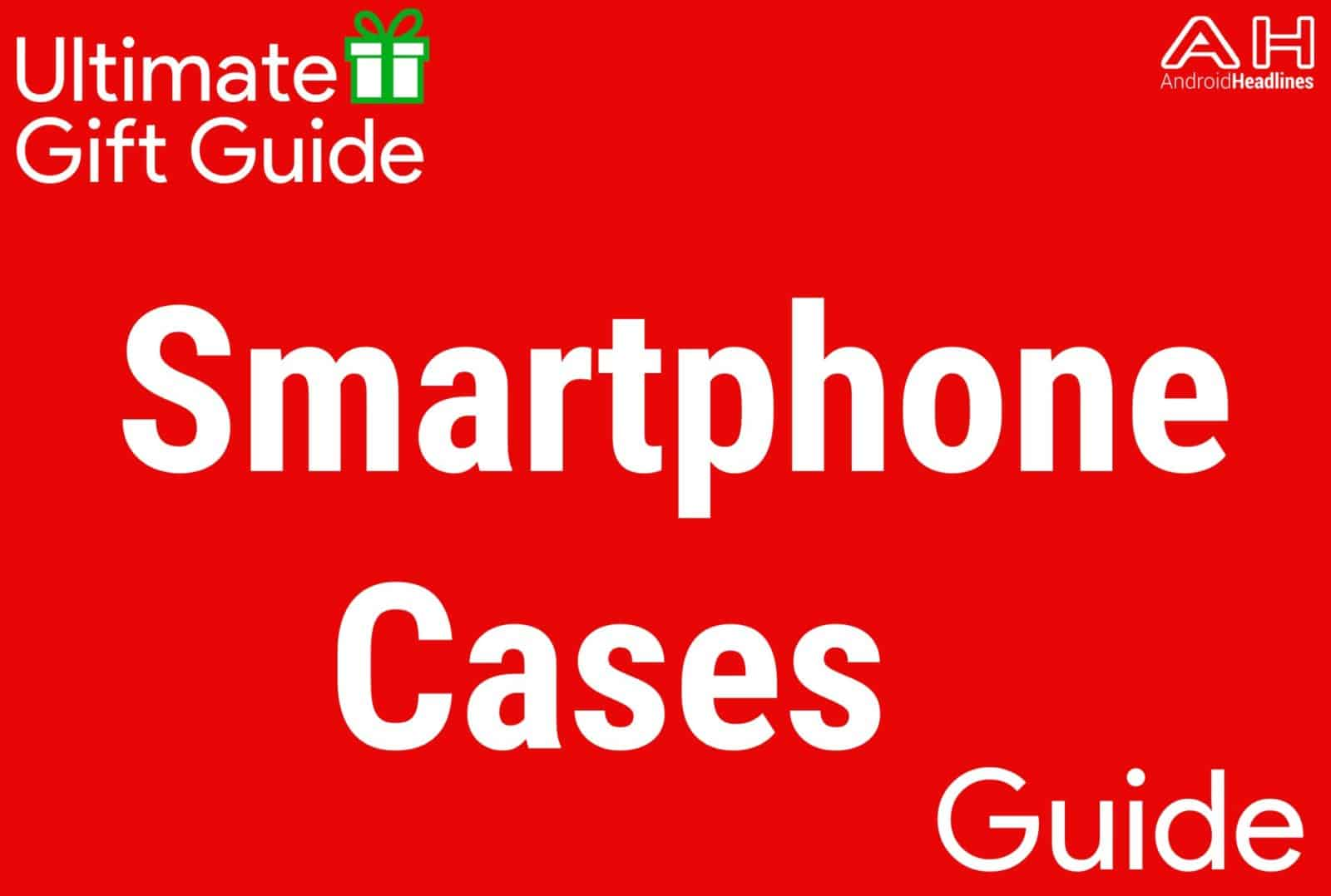 Smartphone Cases - Gift Guide 2015