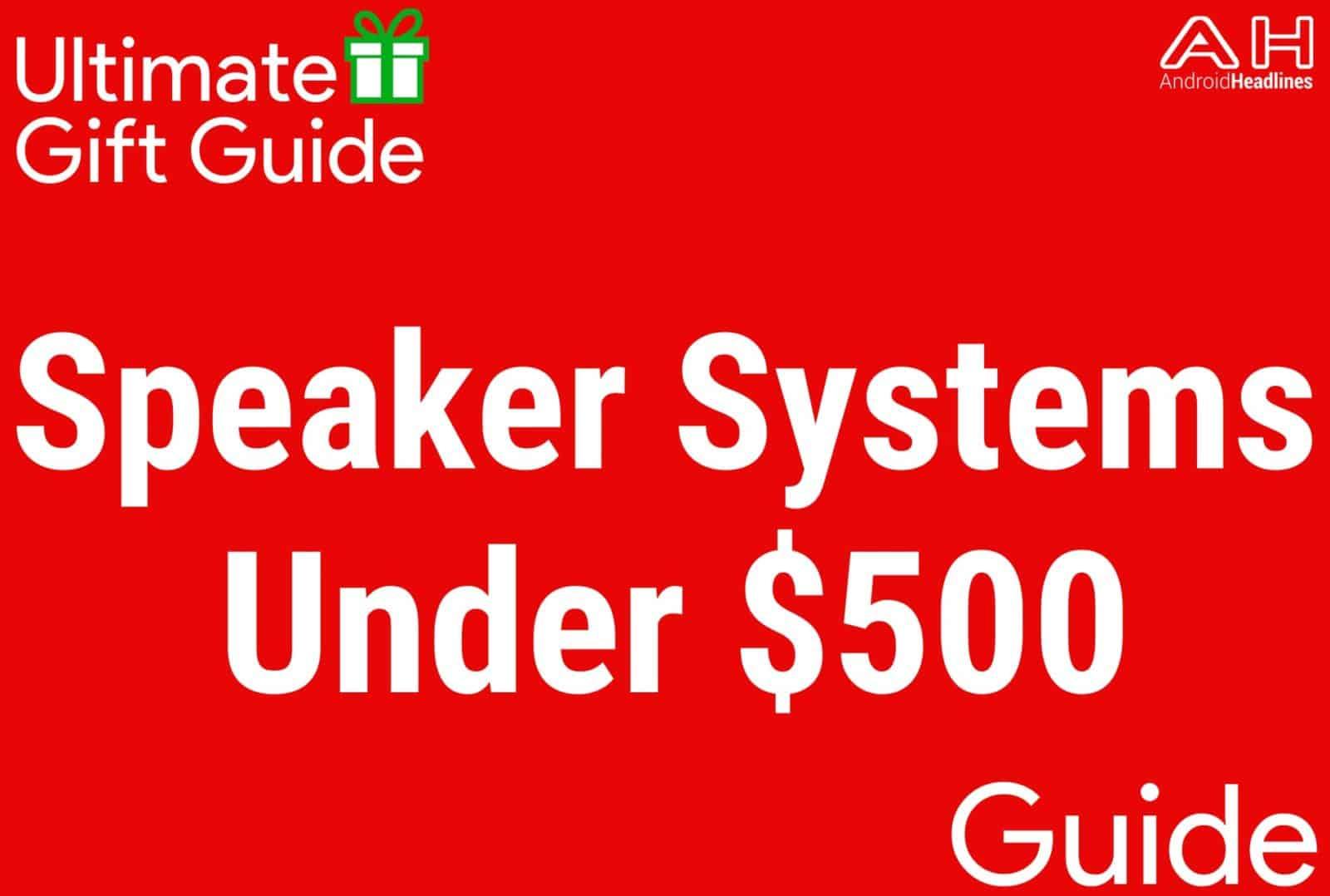 Speaker Systems Under $500 - Gift Guide 2015