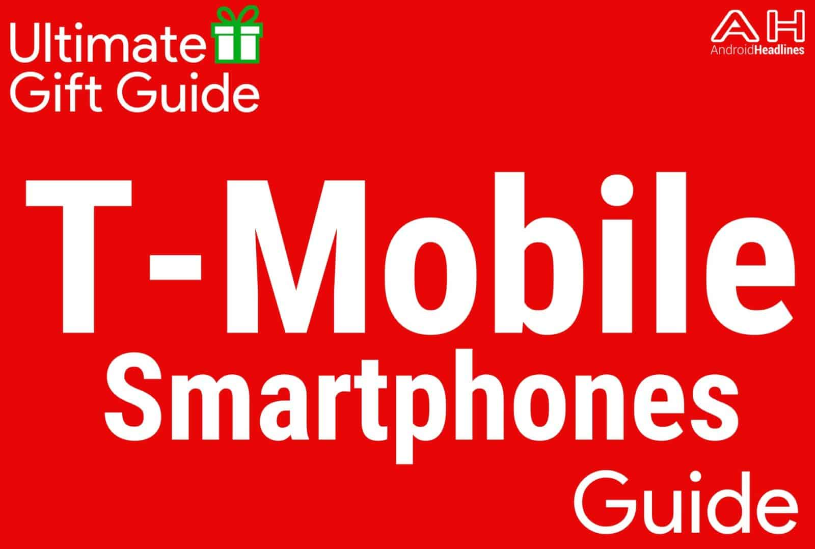 T-Mobile Smartphones - Gift Guide 2015