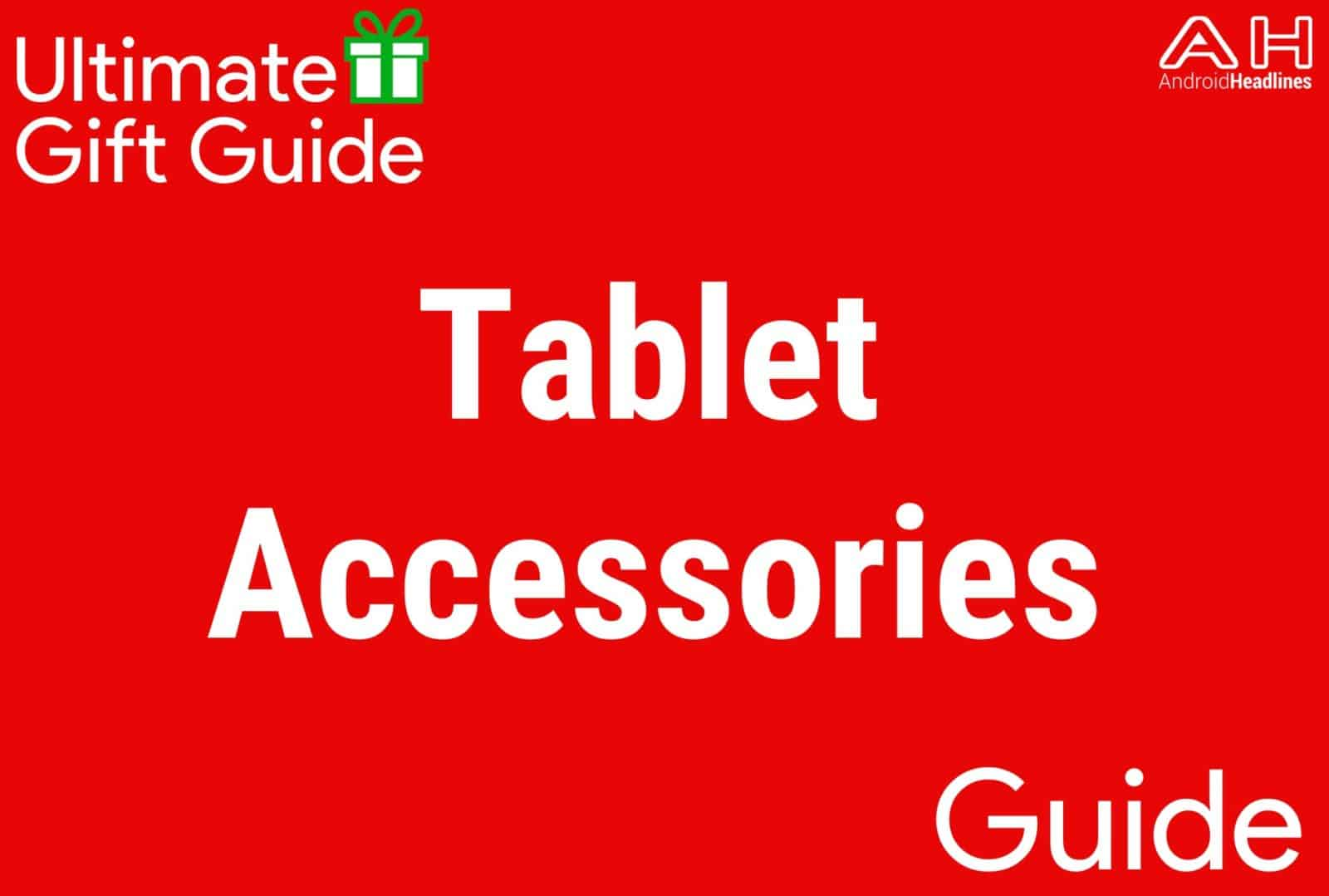 Tablet Accessories - Gift Guide 2015