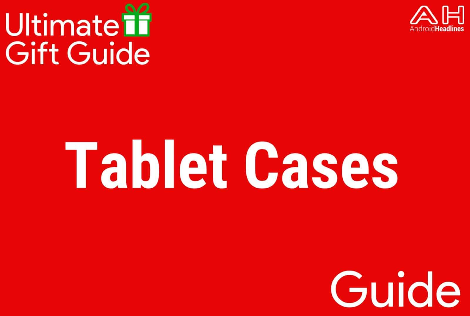 Tablet Cases - Gift Guide 2015