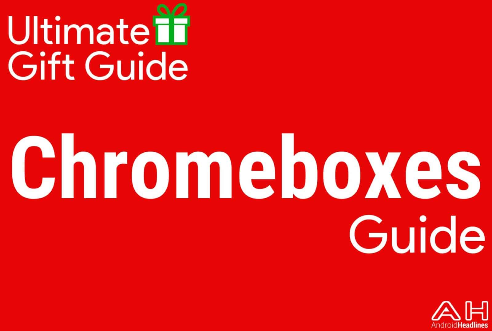 Chromeboxes - Holiday Gift Guide 2015