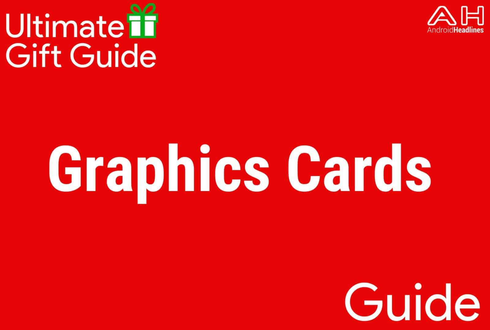 Graphics Cards - Gift Guide 2015-2016