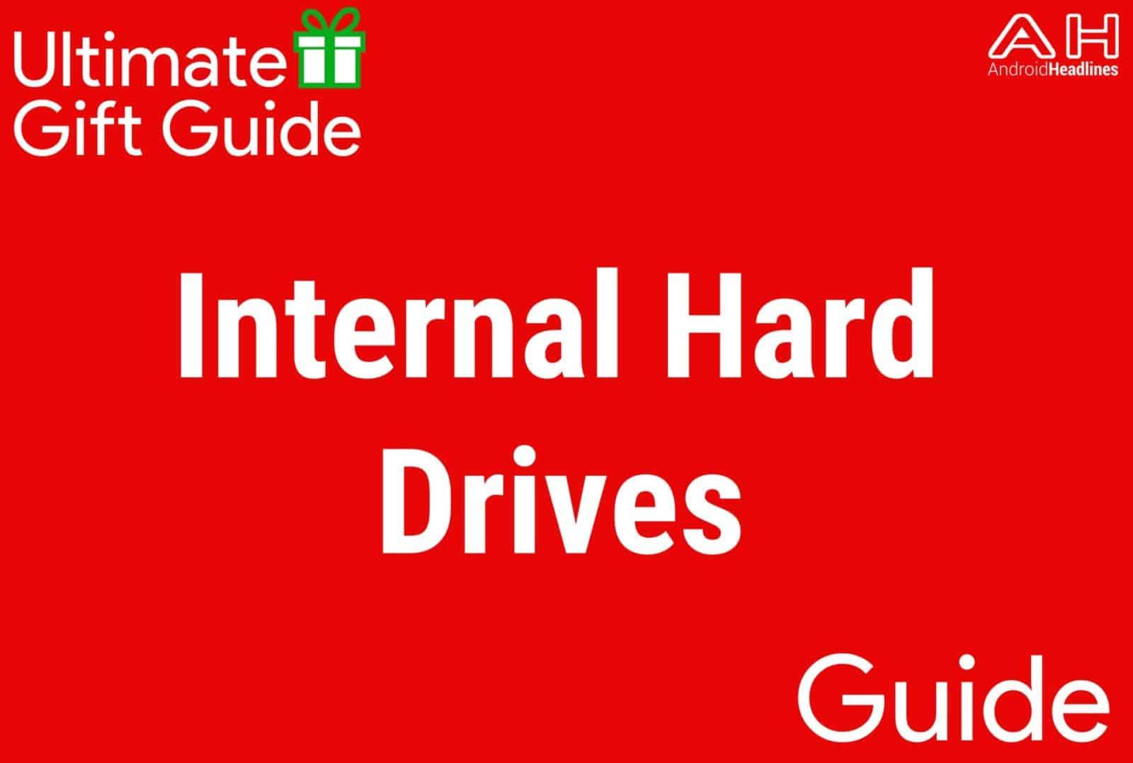 Internal Hard Drives - Gift Guide 2015-2016