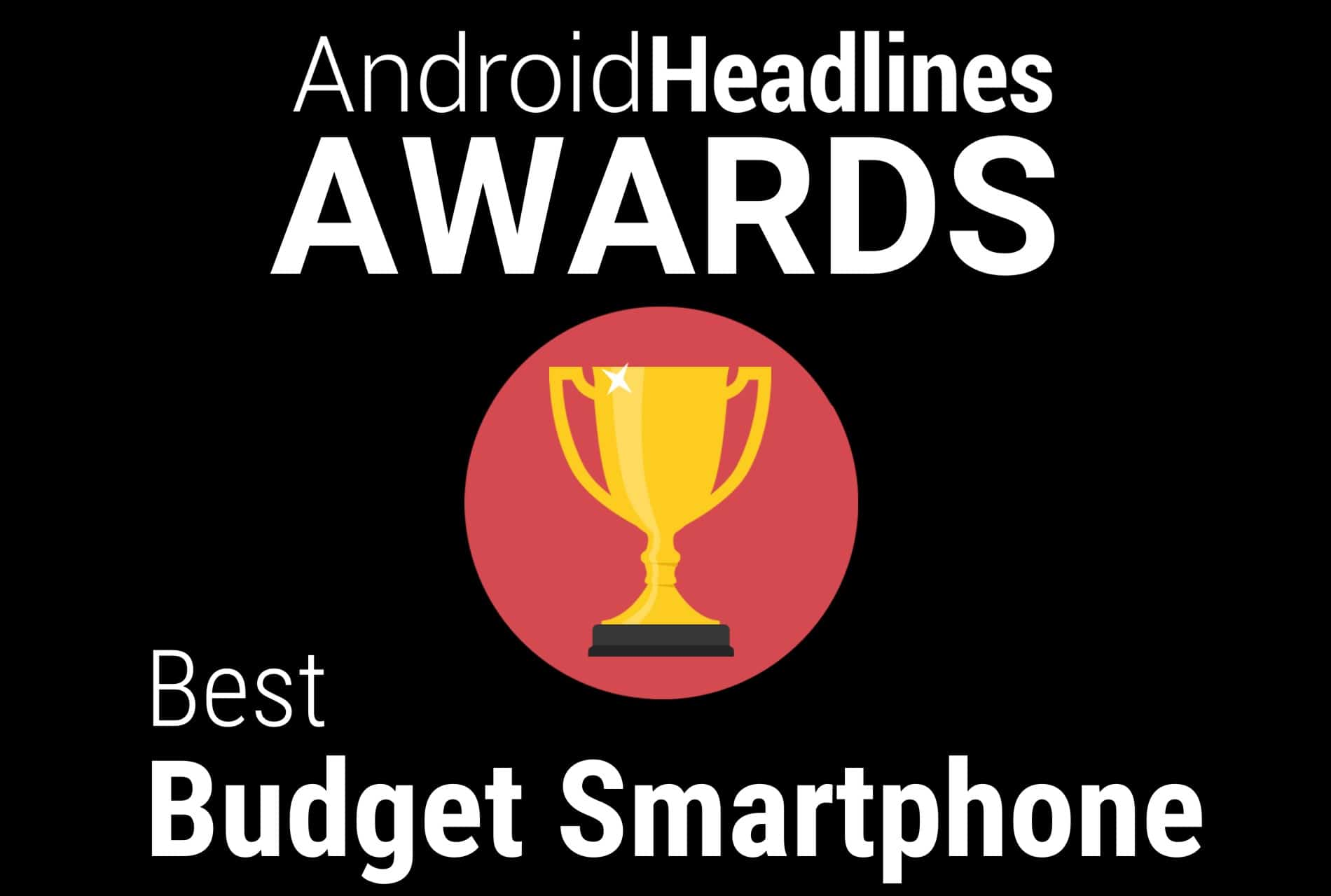 AH Awards Best Budget Smartphone