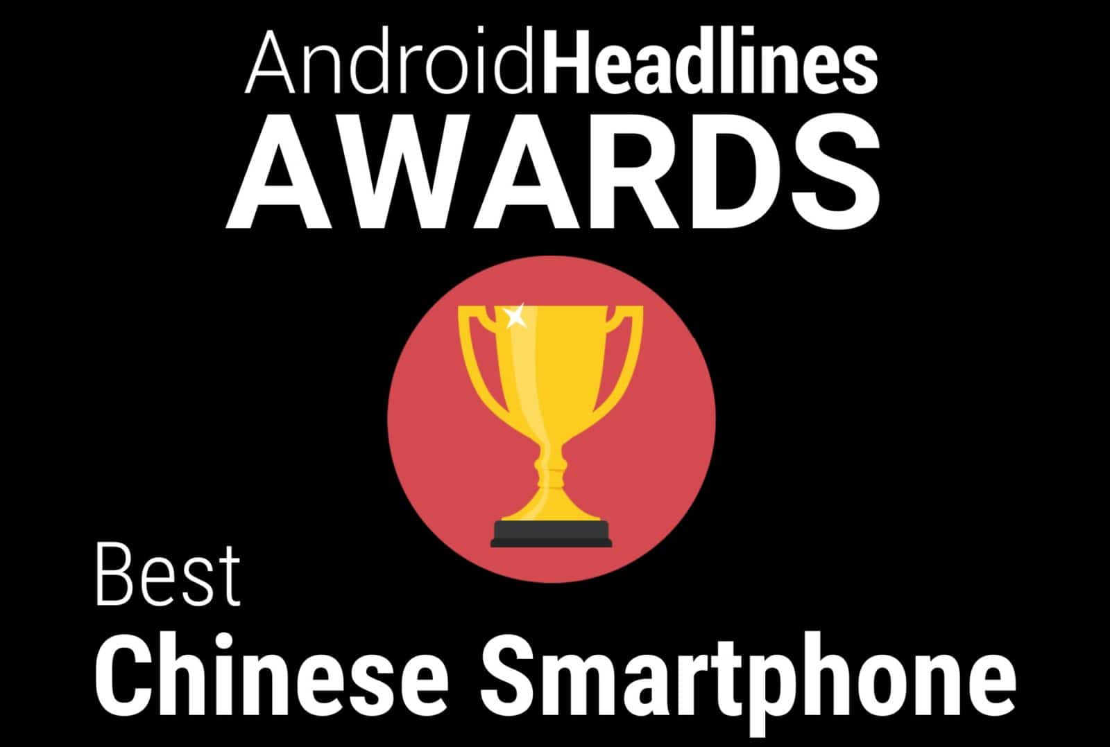 AH Awards - Best Chinese Smartphone