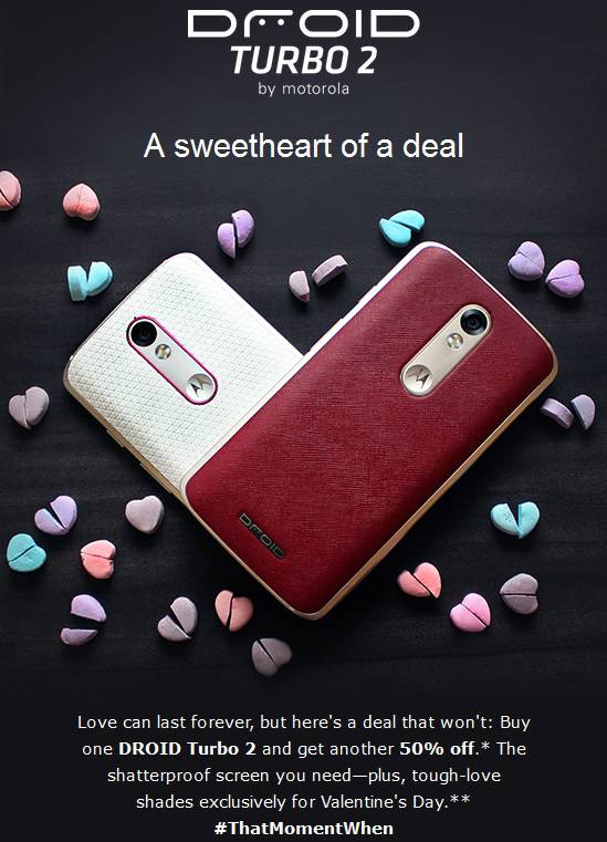 Droid Turbo 2 Valentine's Day 2016 Deal KK