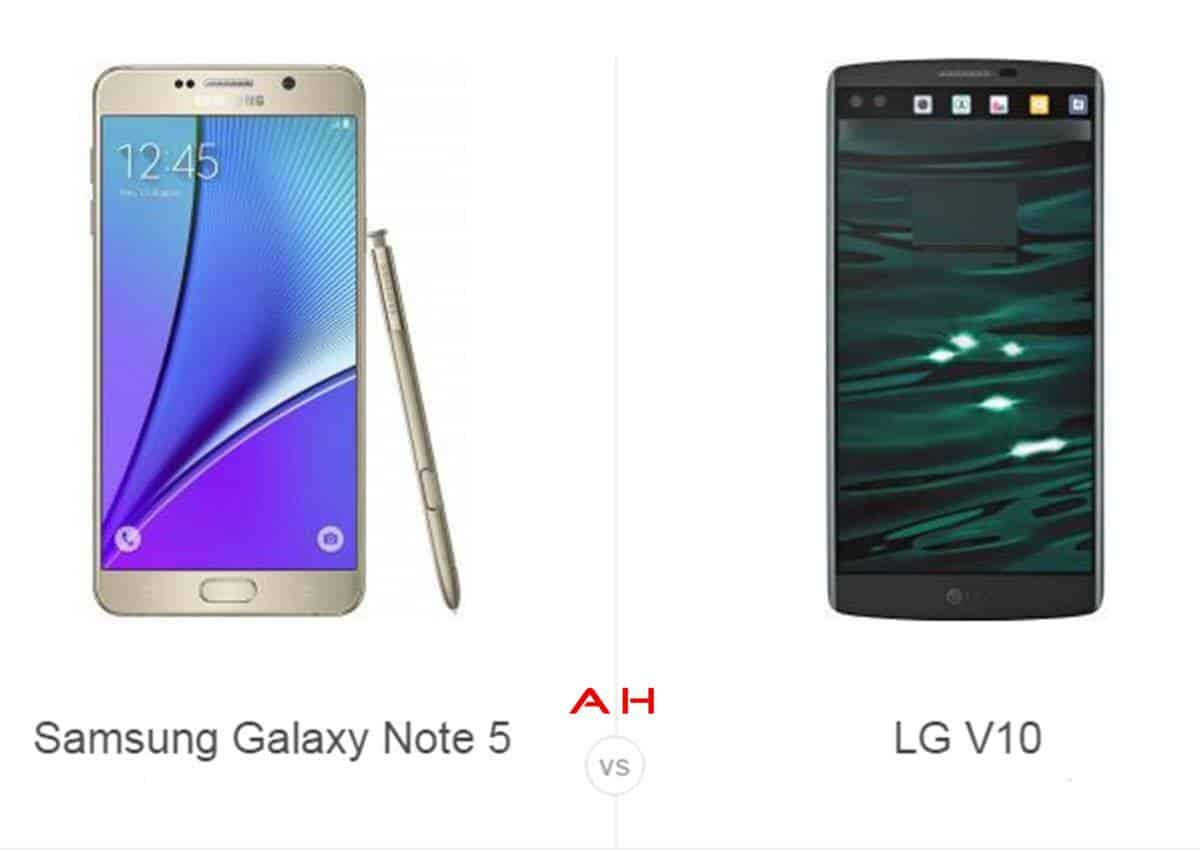 Galaxy Note 5 vs LG V10 cam AH