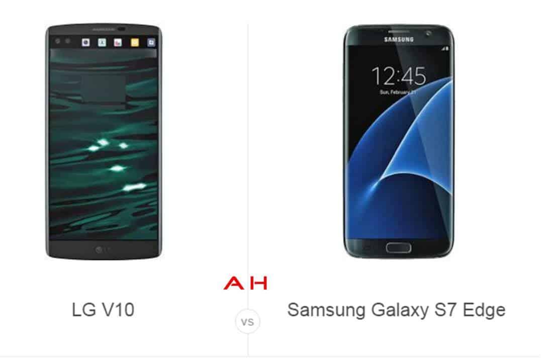 LG V10 vs Galaxy S7 Edge cam AH