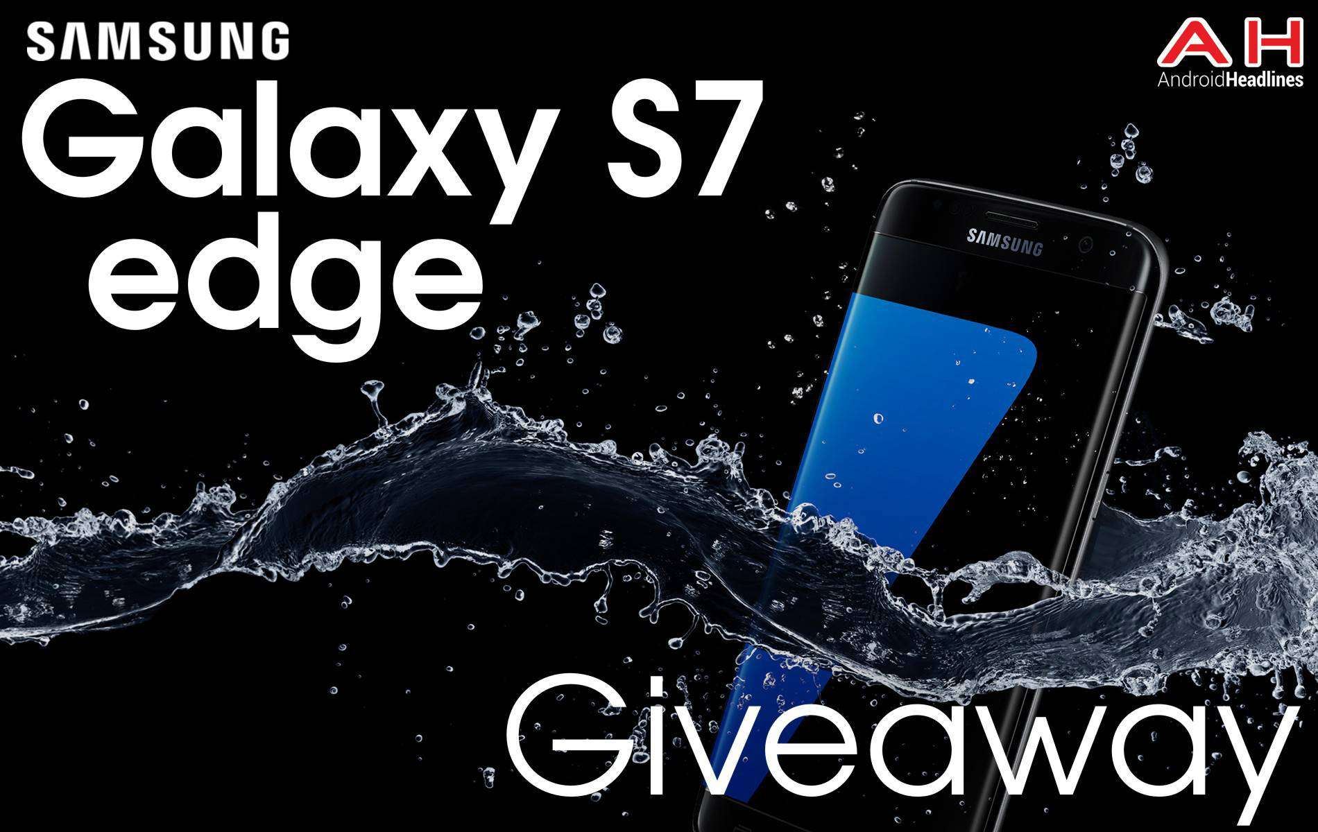 Galaxy S7 Edge Giveaway Android Headlines