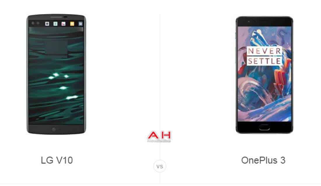 LG V10 vs OnePlus 3 cam AH