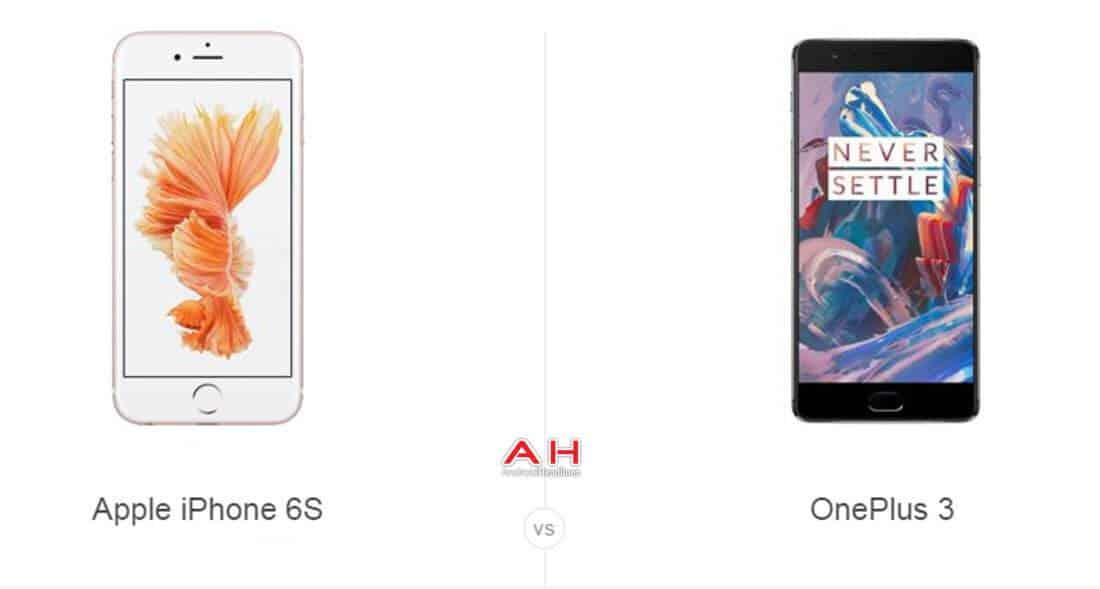 iPhone 6S vs OnelPlus 3 cam AH