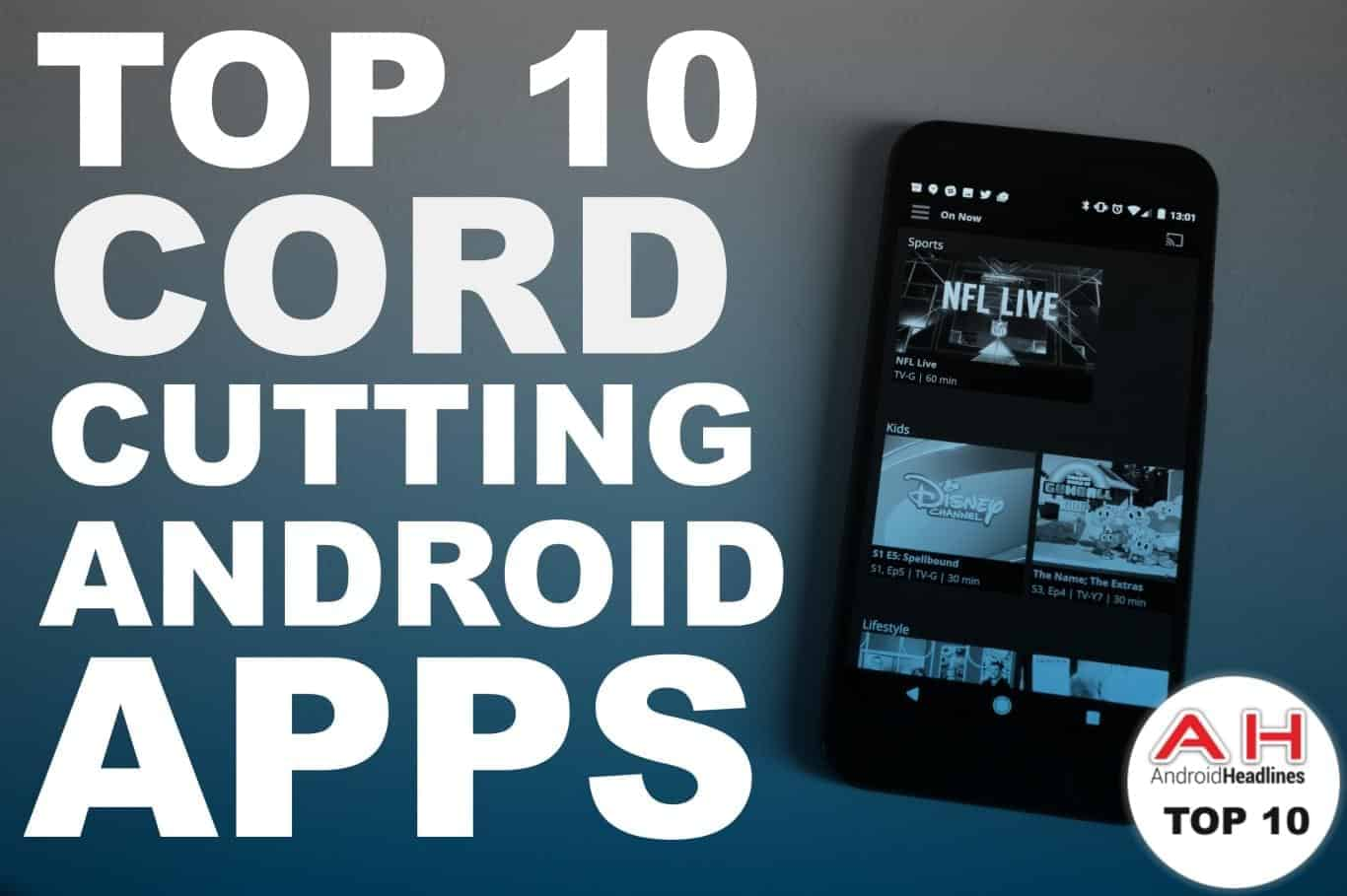 Top 10 cord cutting apps ah