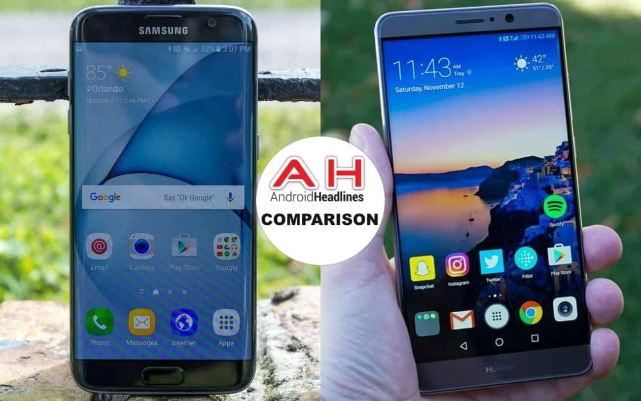 Phone Comparisons: Samsung Galaxy S7 Edge vs Huawei Mate 9