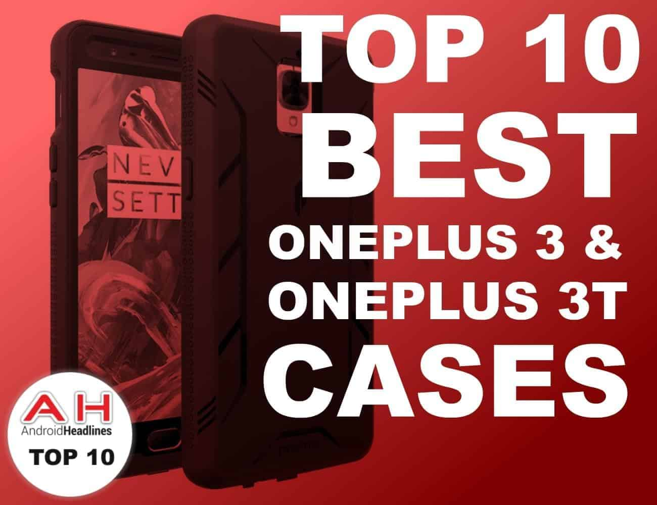 TOP 10 BEST ONEPLUS 3T CASES AH