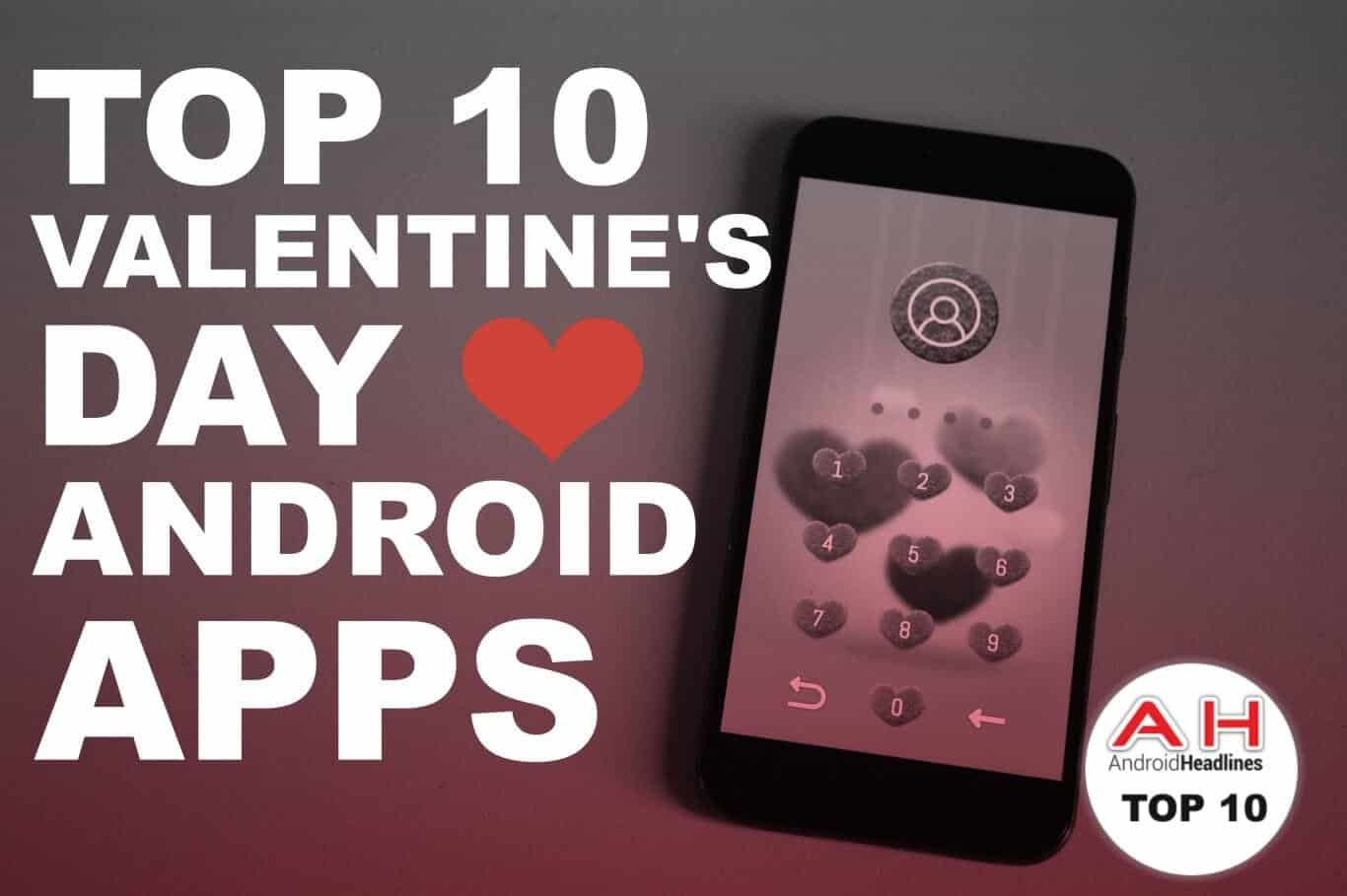 best android apps valentines day 2017 androidheadlinescom