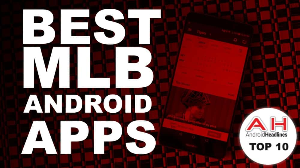 BEST MLB ANDROID APPS