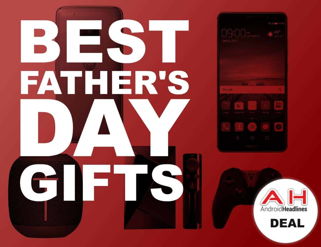 Fathers Day 2017 Gifts Part - 15: Android Headlines
