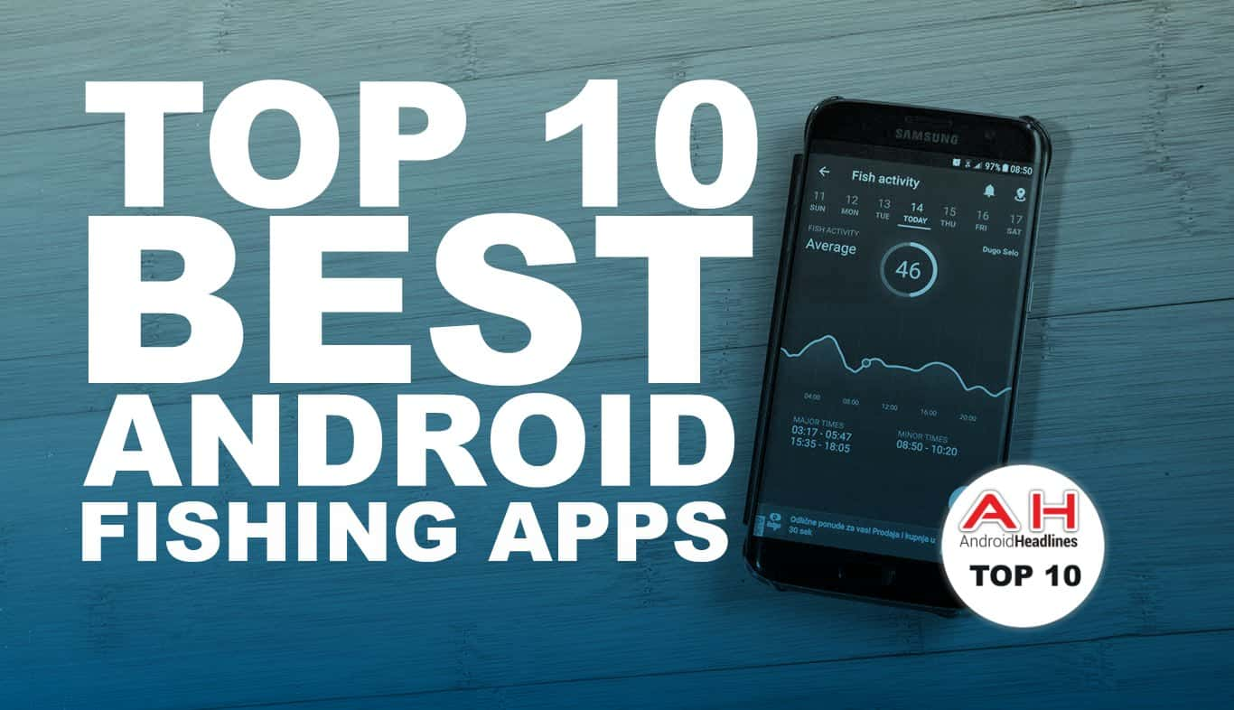 best android apps fishing june 2017