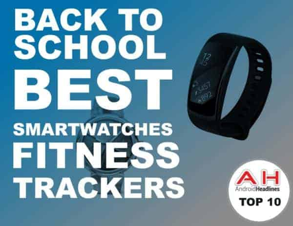 Back To School Buying Guide 2017: Best Smartwatches & Fitness Trackers