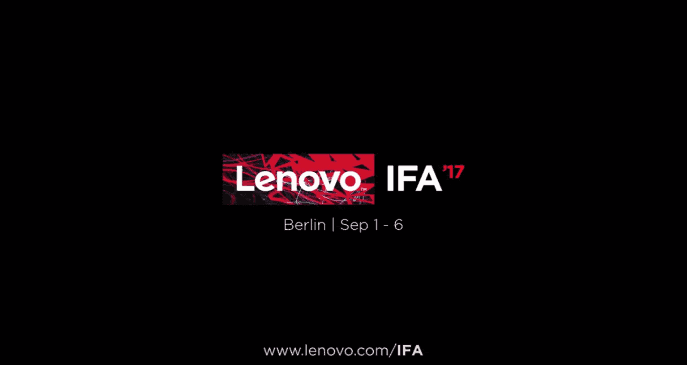 Lenovo Debuts A New Teaser Video For Its IFA 2017 Event