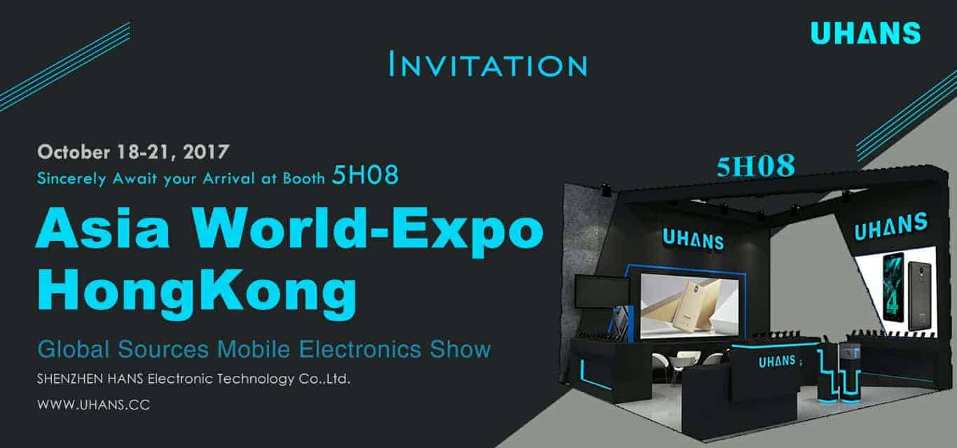 UHANS K01 AsiaWorld Expo 2017 invitation 1