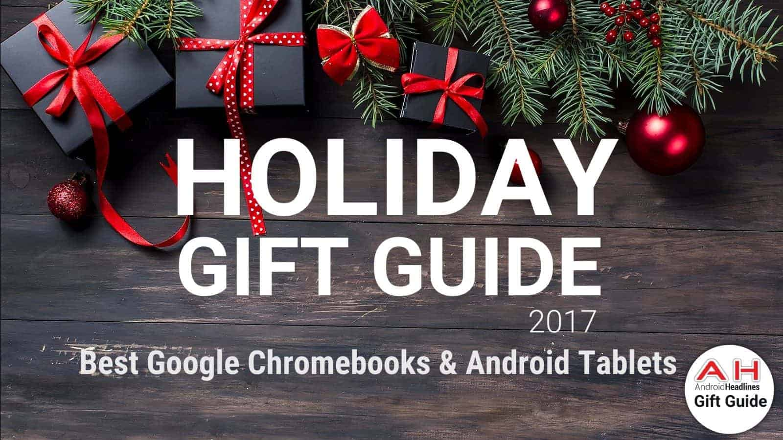 Good Wallpaper Christmas Chromebook - Android-Headlines-Holiday-Gift-Guide-2017-%E2%80%93-2018-Best-Google-Chromebooks-Android-Tablets-1600x900  Picture_882223 .jpg