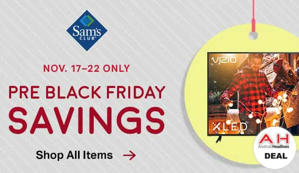 sams club previews its pre black friday black friday sales - Is Sams Club Open On Christmas Eve