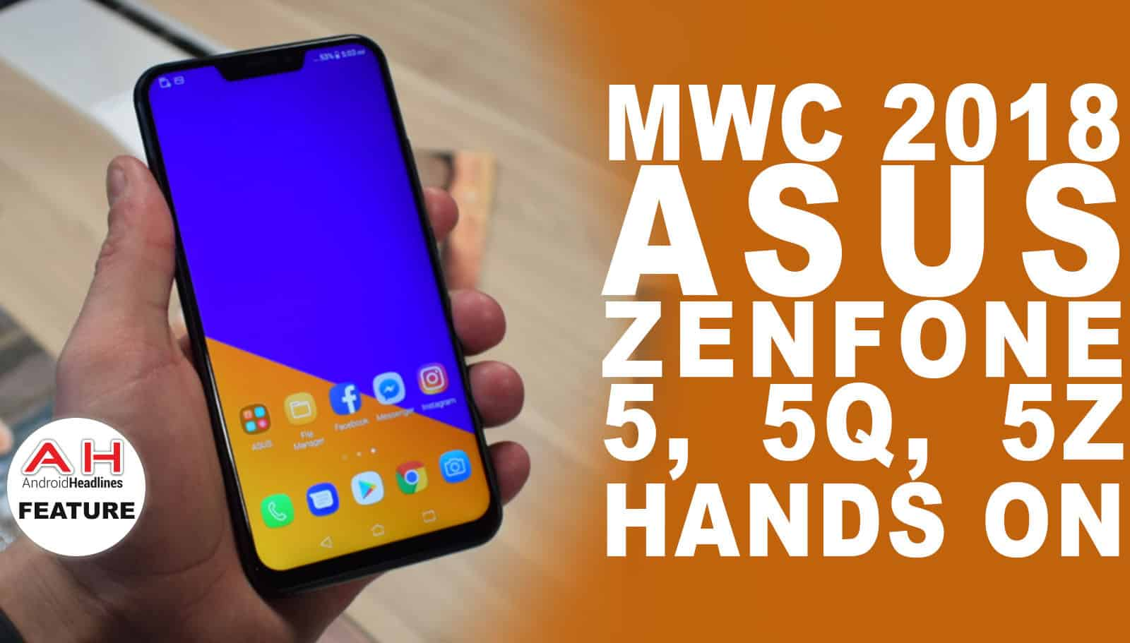 Video Asus Zenfone 5 5q And 5z Hands On Mwc 2018