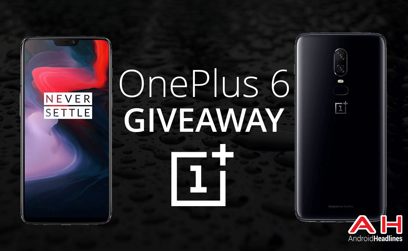 Oneplus 6 Giveaway Android Headlines