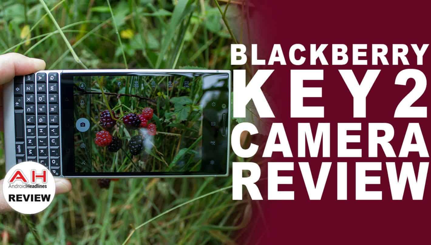 blackberry key2 CAMERA REVIEW