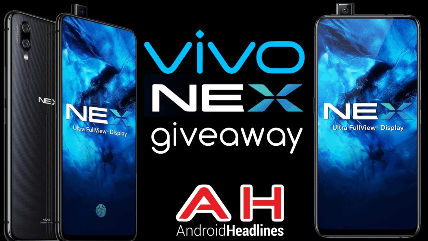 Vivo Nex S Giveaway Androidheadlines