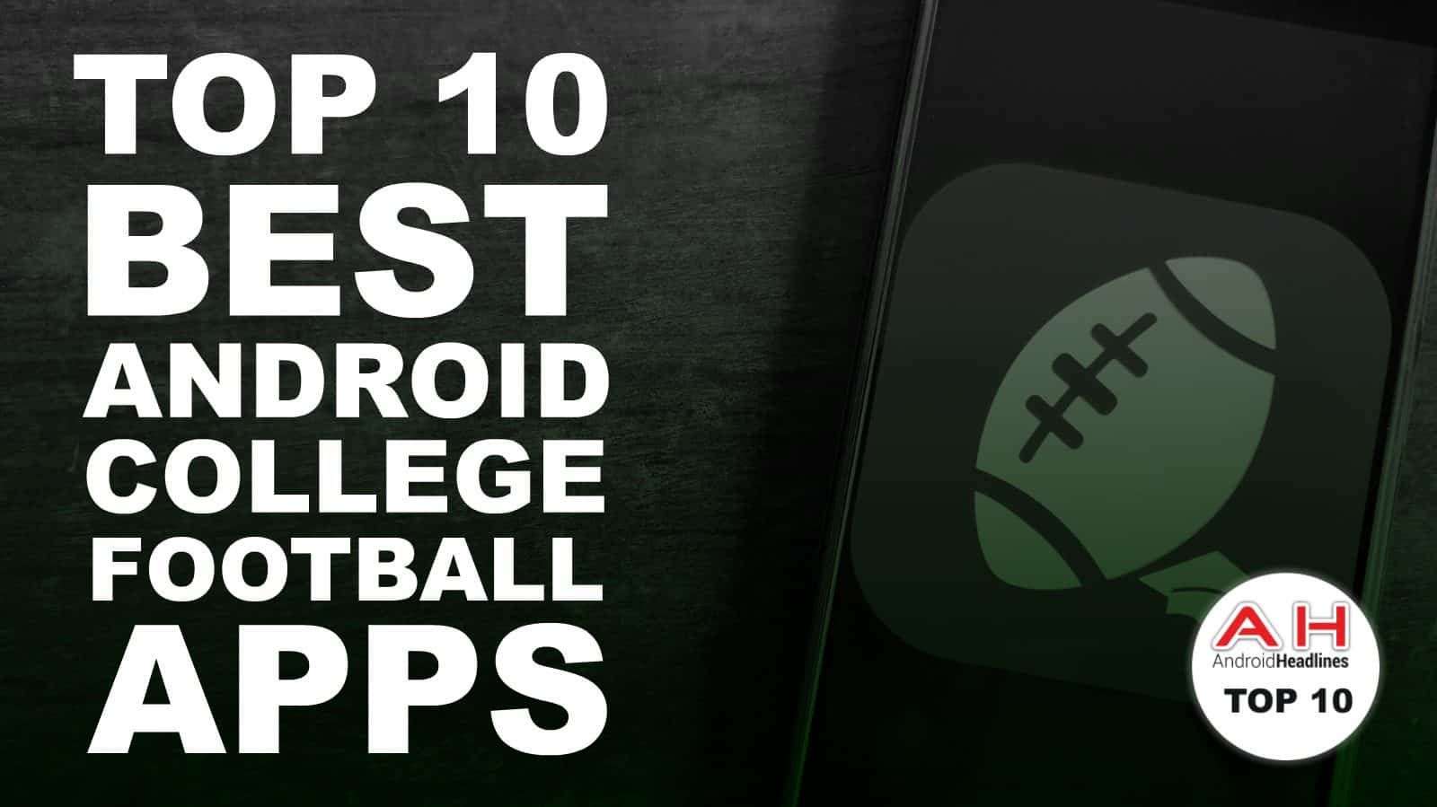 Top 10 Best Android Apps College Football September 2018
