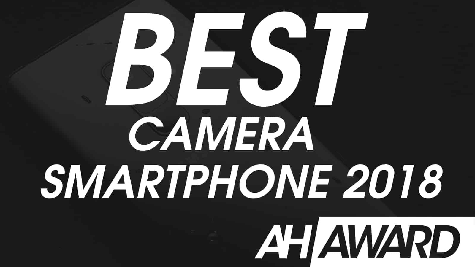 ANDROID HEADLINES AWARDS BEST CAMERA SMARTPHONE 2018