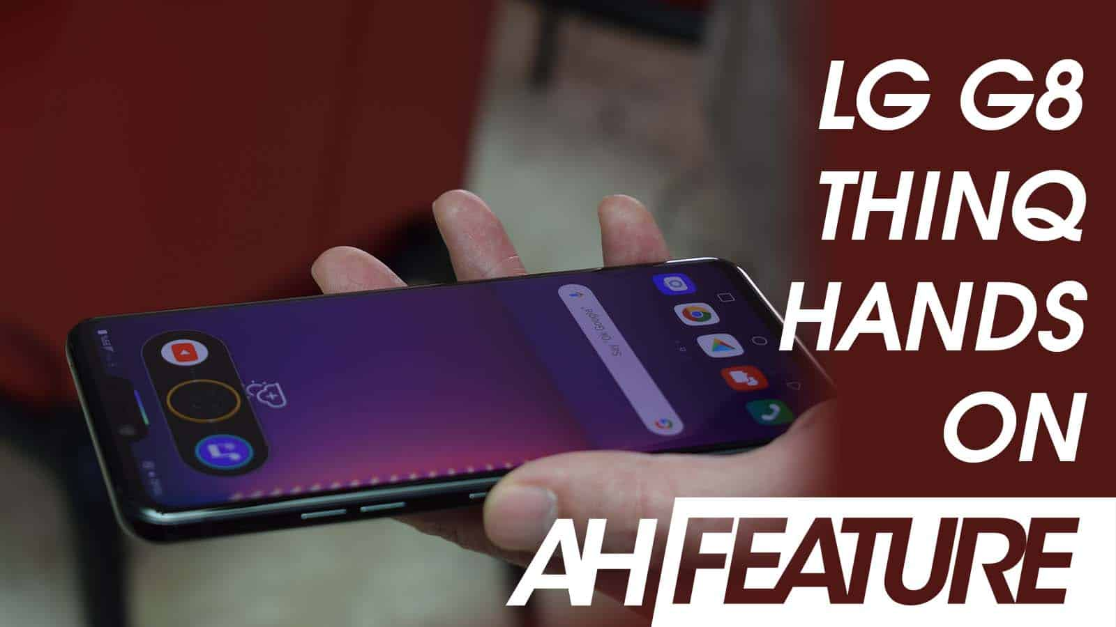 LG G8 ThinQ Hands On