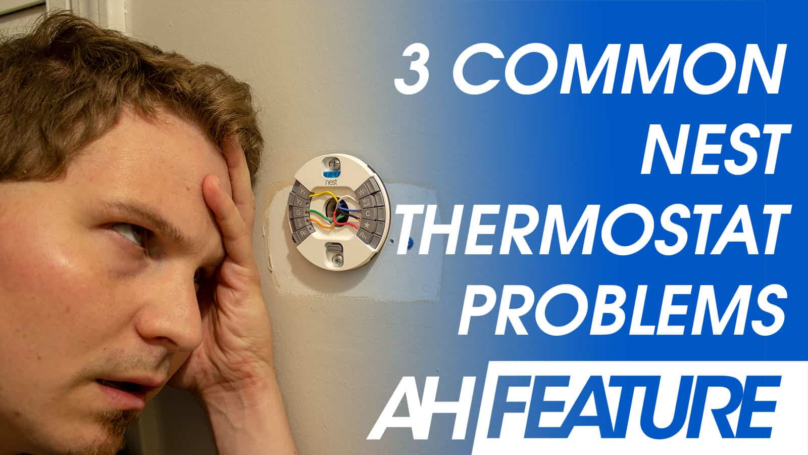 Video  3 Common Google Nest Thermostat Problems And How To