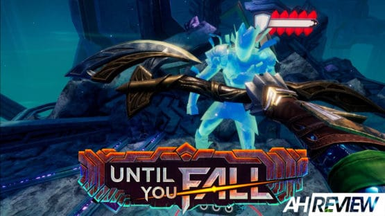 Until You Fall VR AH NS Review