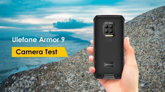 Ulefone Armor 9 camera test featured image