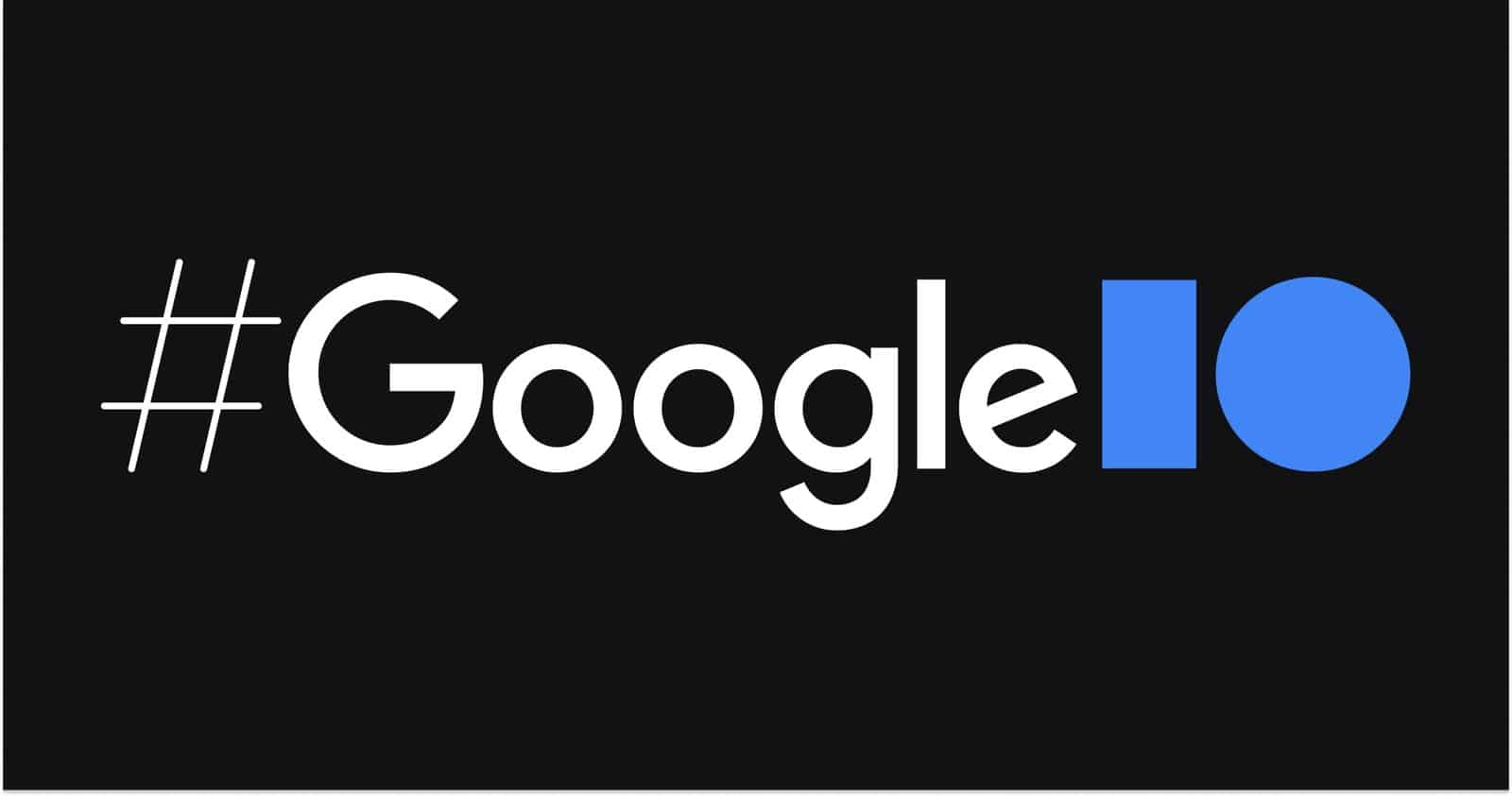 Google I/O 2021 Schedule Hints At Major Android 12 Focus & More