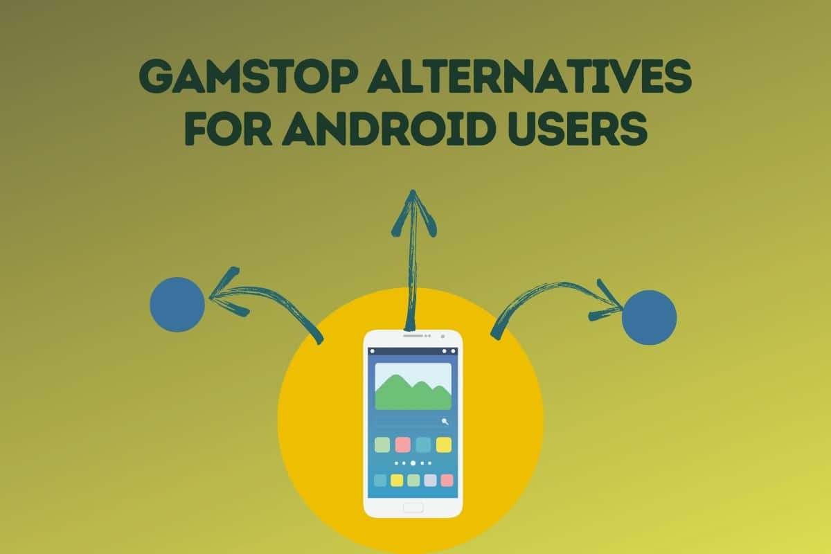 GamStop alternatives for Android users