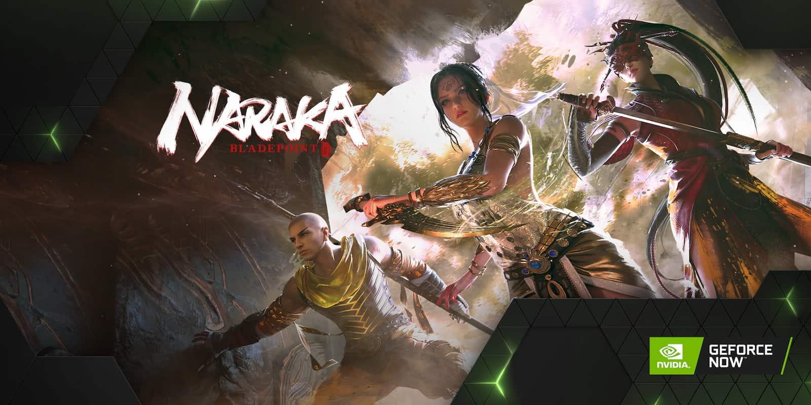 GeForce NOW Naraka Bladepoint 1